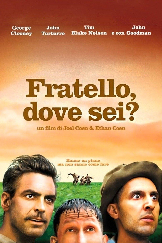 Che film guardo stasera? / What film am i watching tonight? Fratello, dove sei?
