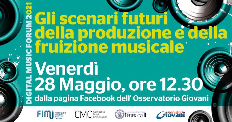 Digital Music Forum 2021 – l'edizione sarà interamente online
